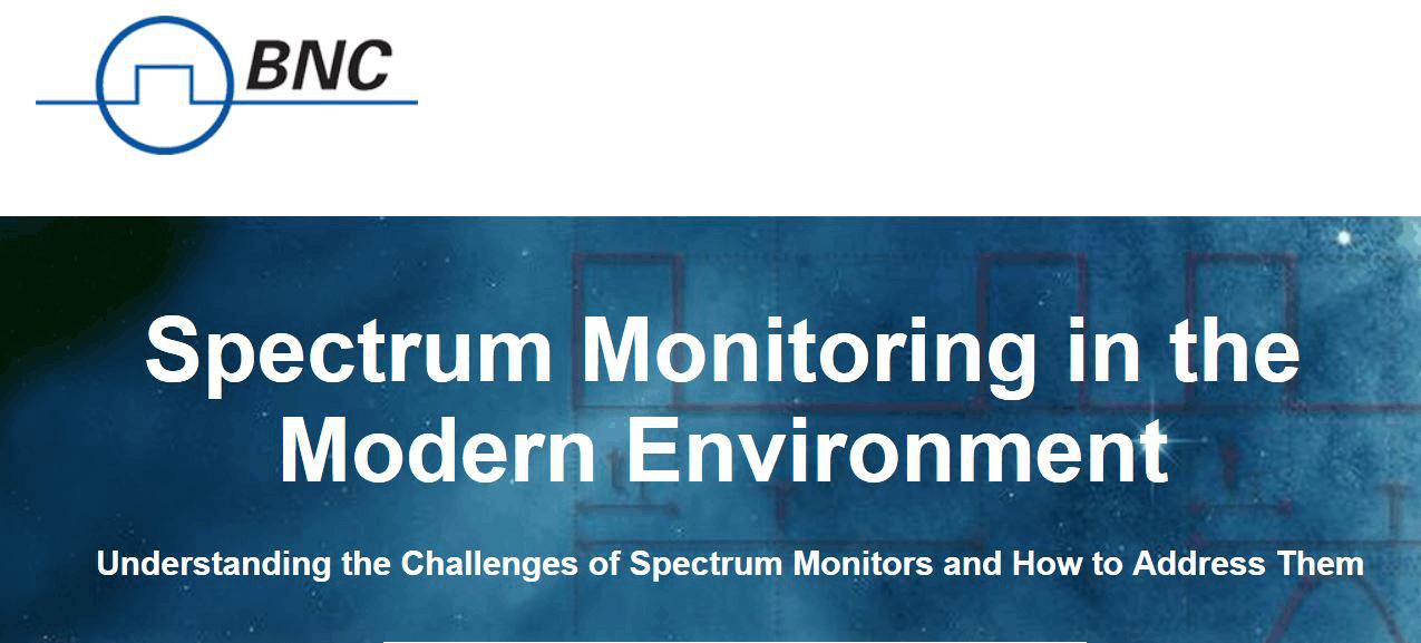 BNC Spectrum Monitoring Webinar-recorded