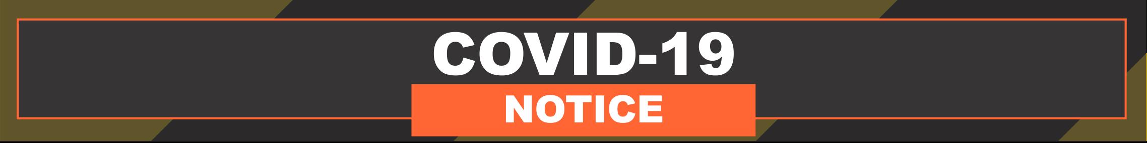 COVID-19 Notice Banner